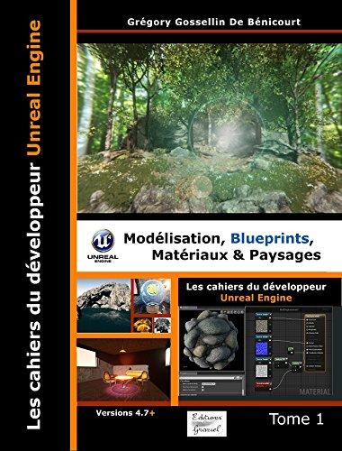 couverture du livre Les cahiers d'Unreal Engine Tome 1