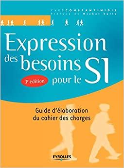 couverture du livre Expression des besoins pour le SI (3ème édition)